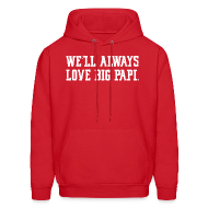 Hoodies ~ Men's Hoodie ~ We'll Always Love Big Papi!