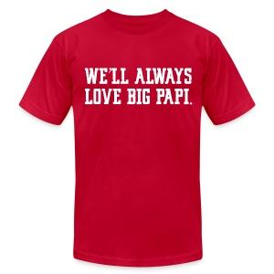 We'll Always Love Big Papi! - Men's Fine Jersey T-Shirt