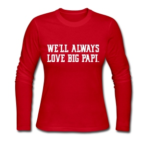 We'll Always Love Big Papi! - Women's Long Sleeve Jersey T-Shirt