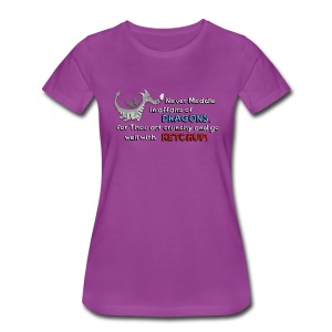Don't meddle with Dragons - Women's Premium T-Shirt