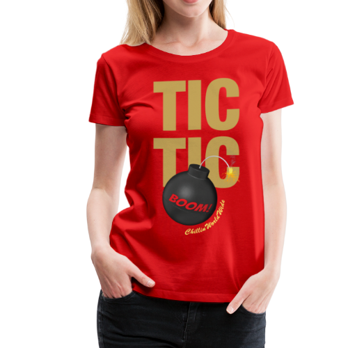 TIC TIC BOOM Women's T-Shirt - Women's Premium T-Shirt