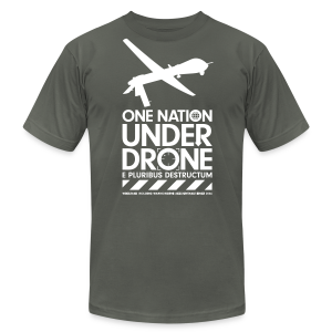One Nation Under Drone - Men's T-Shirt by American Apparel