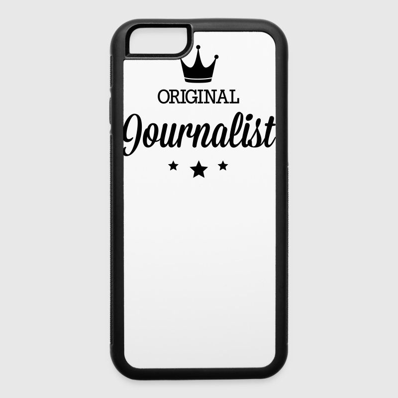 Original journalist Phone & Tablet Cases - iPhone 6/6s Rubber Case