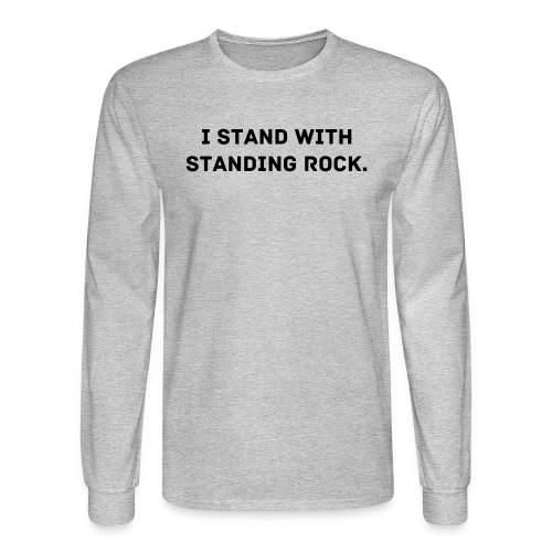 I Stand With Standing Rock - Men's Long Sleeve T-Shirt