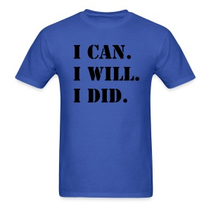 I can, will, do tee - Men's T-Shirt