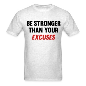 Be stronger tee - Men's T-Shirt
