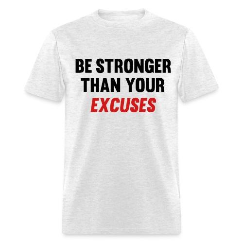 Be stronger tee - Men's T-Shirt