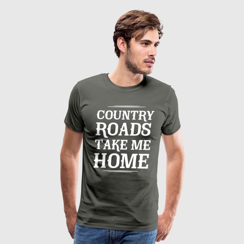 Country Roads Take Me Home T-Shirts - Men's Premium T-Shirt