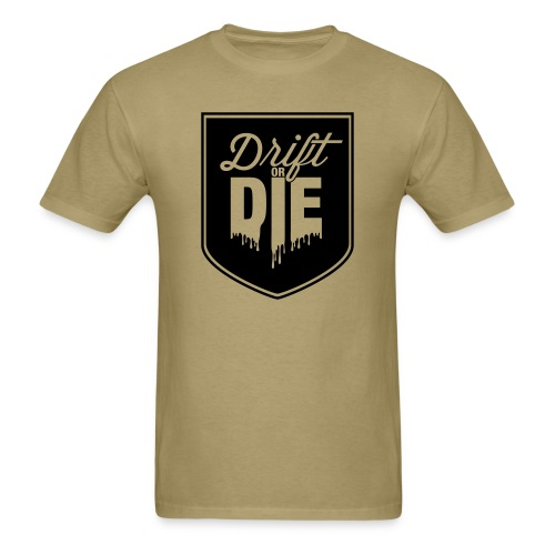 Drift or Die - Men's T-Shirt