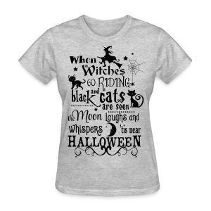 When witches go riding Womens - Women's T-Shirt