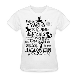 When Witches Womens - Women's T-Shirt