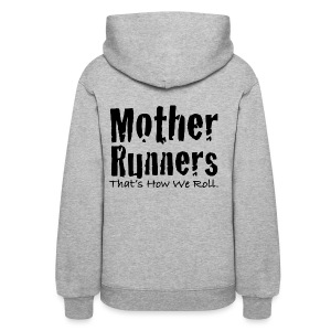 Mother Runners Hoodie with Bumper Sticker Logo - Women's Hoodie
