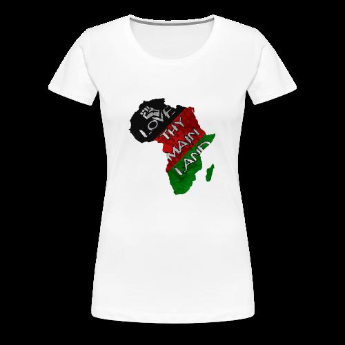 Love Thy Main Land - Women's Premium T-Shirt