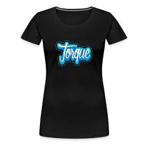 Premium Torque Shirt for Women - Women's Premium T-Shirt