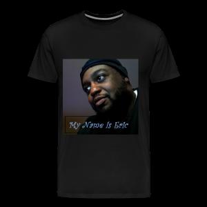 My Name Is Eric - Men's Premium T-Shirt