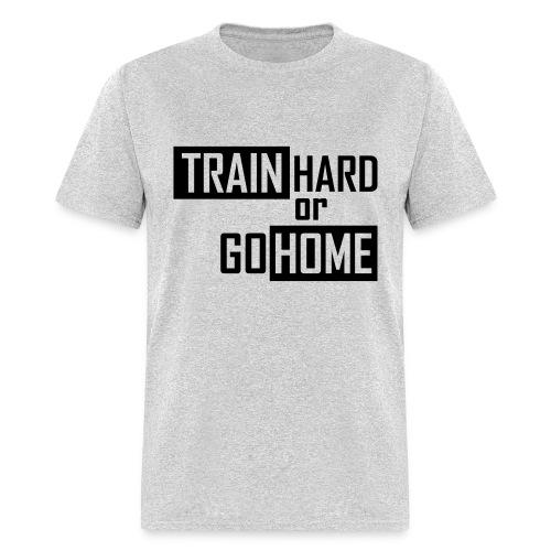 Train Hard - Men's T-Shirt
