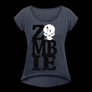 ZMBIE - Women's Roll Cuff T-Shirt
