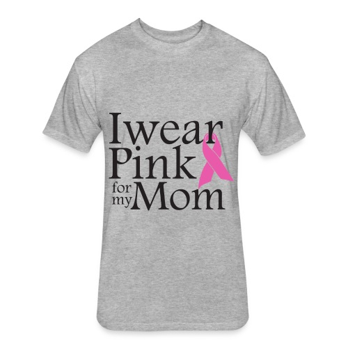 I Wear Pink for my Mom - Grey Men - Fitted Cotton/Poly T-Shirt by Next Level