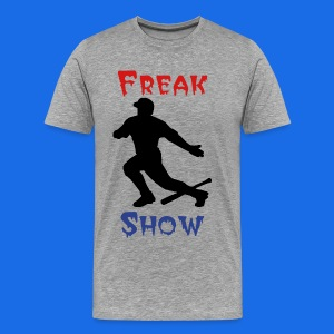 Freak Show Premium - Men's Premium T-Shirt