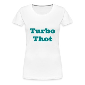 Turbo Thot - Women's Premium T-Shirt