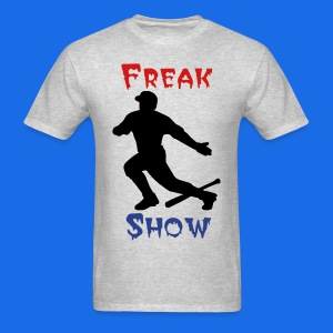 Freak Show T - Men's T-Shirt