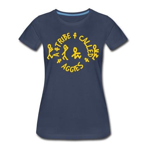 Women's Tribe Called Aggies - Women's Premium T-Shirt