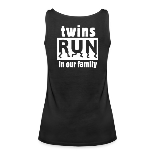 TWINS RUN IN OUR FAMILY - Women's Premium Tank Top