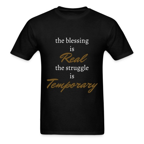 the blessing is Real tee. - Men's T-Shirt