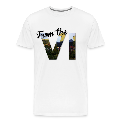 From The VI  - Men's Premium T-Shirt