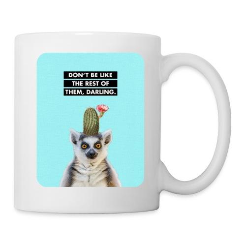 DON'T BE LIKE THE REST OF THEM, DARLING. Lemur with Cactus on Head. Mug - Coffee/Tea Mug