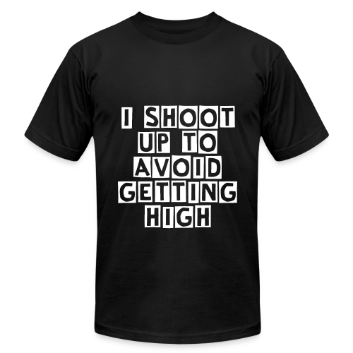 I Shoot Up to Avoid Getting High - White - Men's Fine Jersey T-Shirt