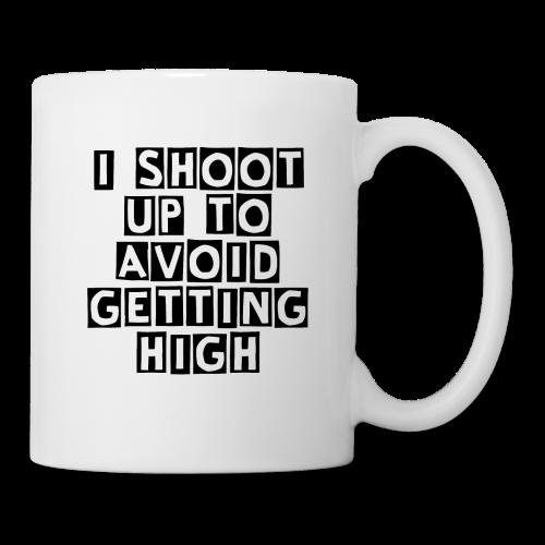 I Shoot Up to Avoid Getting High - Black - Coffee/Tea Mug