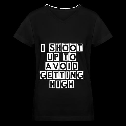 I Shoot Up to Avoid Getting High - White - Women's V-Neck T-Shirt