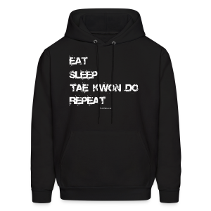 Eat Sleep Tae Kwon Do Repeat - TD - Hoodie Front - Men's Hoodie