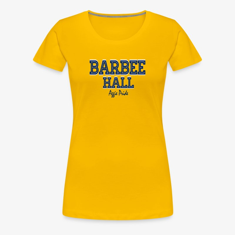 Ladies Barbee Hall - Aggie Pride Tee - Women's Premium T-Shirt