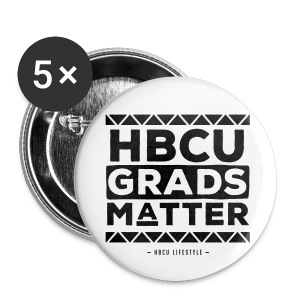 HBCU Grads Matter - White and Black Large Buttons - Small Buttons