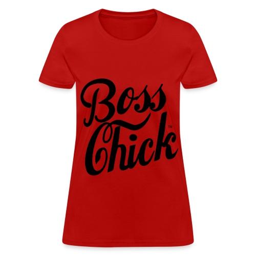 Boss Chick - Women's T-Shirt