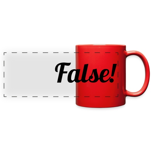 False! - Full Color Panoramic Mug
