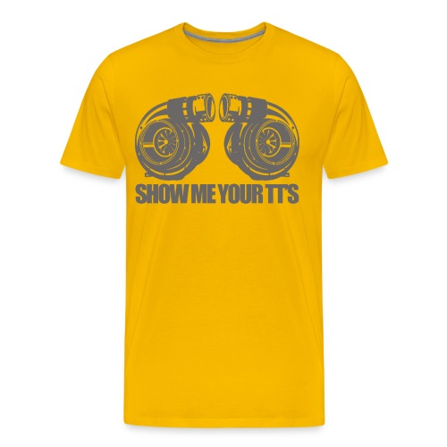 Show me your TT's High Quality Automotive T-shirt - Men's Premium T-Shirt