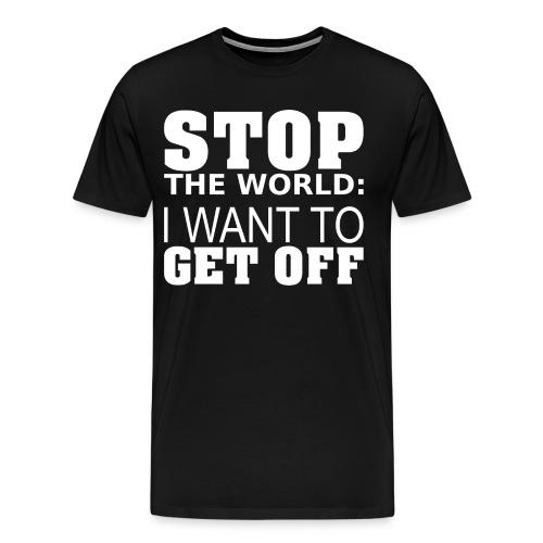 Stop the World - Men's Premium T-Shirt