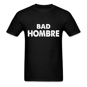 Bad Hombre 70s Black - Men's T-Shirt