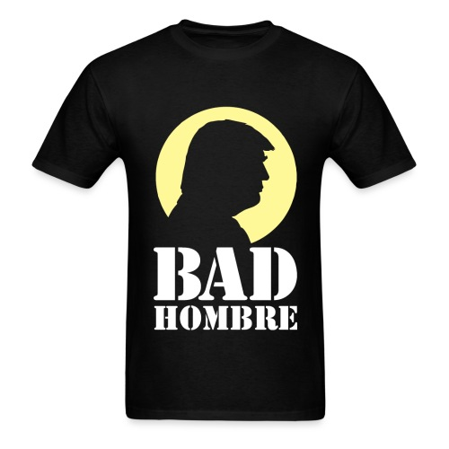Bad Hombre Yellow Trump - Men's T-Shirt