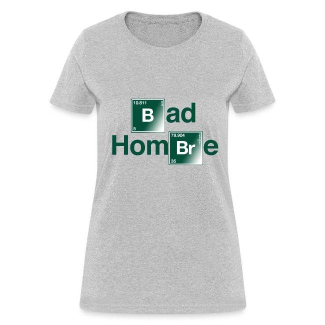 Bad Hombre Bad (Women)