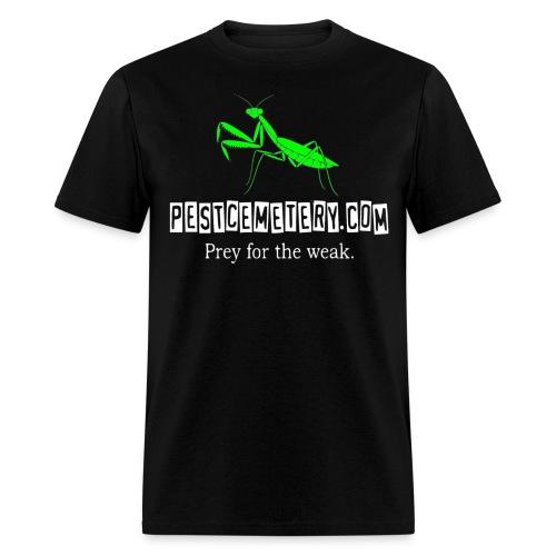 Prey for the weak - MENS BLACK - Men's T-Shirt