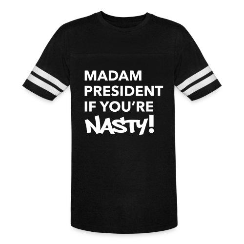 #NastyWoman - Vintage Sport T-Shirt