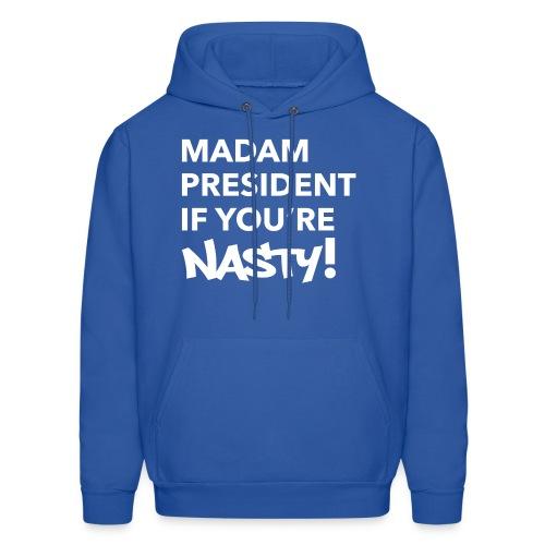 #NastyWoman - Men's Hoodie