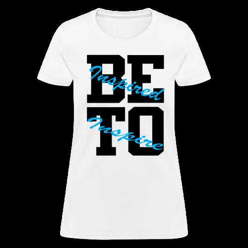 Be Inspired T-Shirt - Women's T-Shirt
