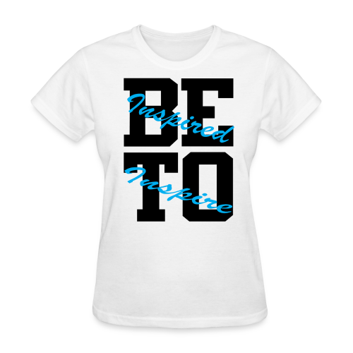 Be Inspired T-Shirt - Women's T-Shirt