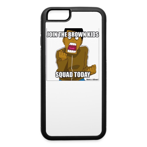 Join the Brown Kids Squad iPhone 6,6S,7 Rubber Case - iPhone 6/6s Rubber Case
