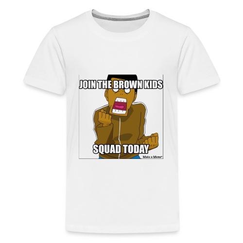 Join The Brown Kids Squad Kids T-Shirt! - Kids' Premium T-Shirt